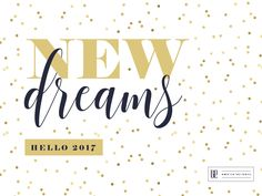 New year, New dreams, 2017