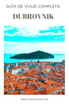 Lee esta Super Guía si vas a DUBROVNIK, una de los lugares más lindos de Europa. Encuentra todo lo que necesitas para tu viaje aquí.  #Dubrovnik #croacia #guiasdeviaje #viajes #blogdeviaje #consejosdeviaje #tipsviajeros Rv Travel, Travel Info, Places In Europe, Places To Visit, Eurotrip, Eastern Europe, Montenegro, Bulgaria, Trip Planning