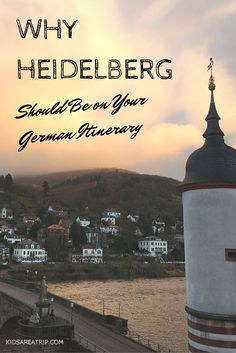 Why Heidelberg Should Be on Your Germany Itinerary