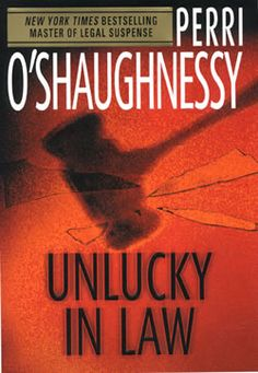 Perri O'Shaughnessy - Unlucky in Law