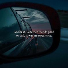 Wether it was good or bad. It was an experience. // life // boyfriend // just do it // you'll regret it if you don't know what could've happened Quotes To Live By, Me Quotes, Motivational Quotes, Inspirational Quotes, Random Quotes, Bored Quotes, Daily Quotes, Funny Quotes, Positiv Quotes