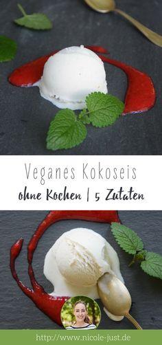 Veganes Eis auf Kokosmilchbasis mit nur 5 Zutaten! Das Rezept kommt ohne Kochen aus und geht schnell. Für die Eismaschine oder auch ohne.