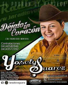 #Repost @laradioveguera (@get_repost)  Solicita en tu nuestra programación lo nuevo de @yoselisuarezoficial #dejaloircorazon #APOYANDOALTALENTONACIONAL #llano#lamejormusica