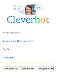 Glad Cleverbot Doesn't Have Hands