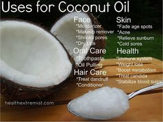 Uses for Coconut Oil  –  A Handy List