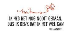 Prachtige quote van Pipi Langkous.