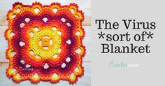 """Free """"Virus (sort of) Blanket"""" Crochet Pattern"""