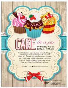 Teens! Want to make a cake but don't know what to use or put in it? Bring a small mason jar and fill it with all the dry ingredients you need for a cake. We'll also give you a list of the wet ingredients you'll need as well! Limit of 12 participants. Come sign up at the Adult Reference Desk!