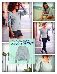 STYLE VITAL | No Rush Crew Sweatshirt | Athleta Summer 2014 Collection