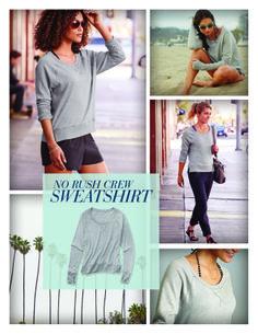 STYLE VITAL | No Rush Crew Sweatshirt | Athleta Summer 2014 Collection