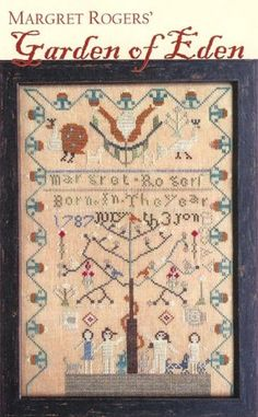 Margret Roger's Garden of Eden is the title of this cross stitch pattern that is stitched with Gentle Art Sampler threads (Dried Thyme, Ever...