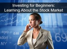 Making Money Ideas - Making Money Online - Investing for Beginners: Learning About the Stock Market Stock Market Investing, Investing In Stocks, Investing Money, Financial Tips, Financial Planning, Retirement Planning, Dave Ramsey, Money Tips, Money Saving Tips