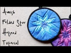 DIY-Amish Folded Star Quilted Hot Pad/ Pot Holder Video Tutorial | Laura's Little House Tips