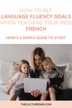 So you want to teach your kids the French language at home but you don't know the best way to get started. I'd love to walk you through some tips on creating goals for your child's language learning journey to help set you and your kids up for success! #french #bilingual #homeschool #lesson Learning Spanish For Kids, Learning A Second Language, Learning Through Play, Kids Learning, Teaching French, Teaching Spanish, Teaching Kids, Language Immersion, Bilingual Education