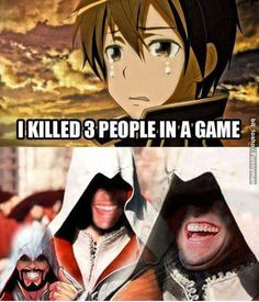 Every Assassin's creed junkie can relate to that :D