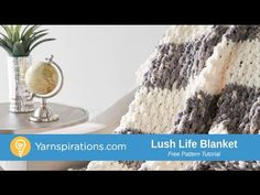 Bernat Lush Life Blanket, Crochet Pattern | Yarnspirations