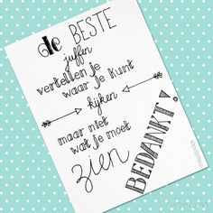 Juffen bedankkaartje, design by ©VanSjoukje #handlettering #bedankt #juf Cool Cards, Diy Cards, Craft Gifts, Diy Gifts, Word Symbols, Wreck This Journal, Appreciation Gifts, Thank You Gifts, Little Gifts