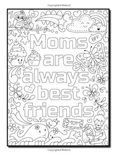 Proud to be a Girl: A Coloring Book for Girls with Fun Inspirational Quotes to Motivate, Encourage and Build Confidence in Young Women Mothers Day Coloring Pages, Love Coloring Pages, Free Adult Coloring Pages, Coloring Pages For Kids, Coloring Books, Coloring For Adults, Kids Coloring, Coloring Sheets, Color Quotes