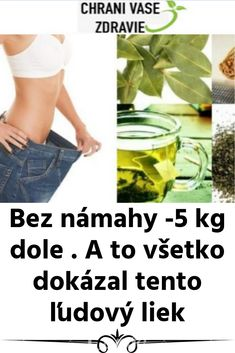 Bez námahy kg dole . A to všetko dokázal tento ľudový liek Beauty Hacks, Beauty Tips, Detox, Food And Drink, Workout, How To Plan, Fitness, Weights, Health