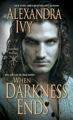 When Darkness Ends (Guardians of Eternity # 12) Alexandra Ivy  5 STARS