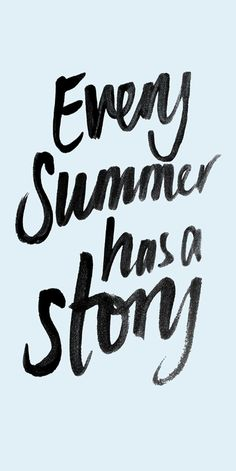 Inspirational + Motivational Quotes // Words to Live By // Positive Affirmations // Every summer has a story Words Quotes, Wise Words, Qoutes, Story Quotes, Beach Quotes, Beautiful Words, Quotes To Live By, Favorite Quotes, Quotations