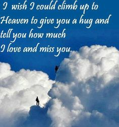 Thinking of you on pinterest heavens loved ones and parent quotes