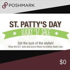 🍀☘️St. Patrick's Day Lucky $17 Sale☘️🍀 🍀☘️St. Patrick's Day Lucky $17 Sale☘️🍀 Look for the Shamrock for the $17 Sale. None Other