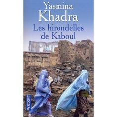 Les hirondelles de Kaboul, Yasmina Khadra