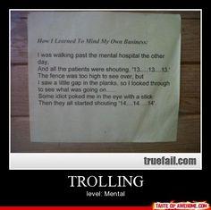 Mental hospital troll