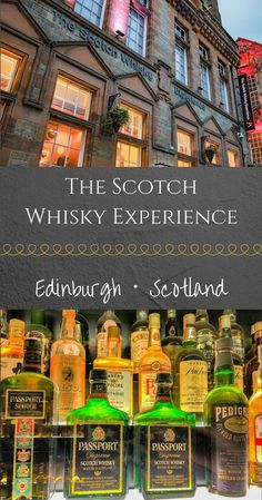 The Scotch Whisky Experience is the perfect introduction to Scotch and the Scottish spirit.   It is located on The Royal Mile in Edinburgh, Scotland