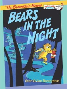 The Berenstain Bears Bears in the Night by Stan Berenstain