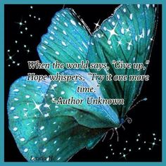 """Ovarian Cancer Awareness ~ When the world says """" Give up , """" Hope whispers , Try…"""