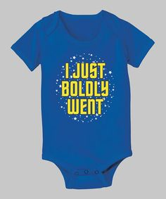Take a look at this Royal 'I Just Boldly Went' Bodysuit - Infant by KidTeeZ on #zulily today!