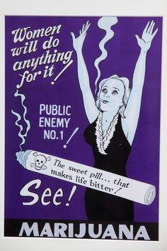 Anti-marijuana propaganda ran rampant in the century thanks to ignorance and the war on drugs. Funny Vintage Ads, Vintage Humor, Vintage Posters, Vintage Stuff, Vintage Advertisements, Cannabis, Camoflauge Wallpaper, Weed Posters, Herbs