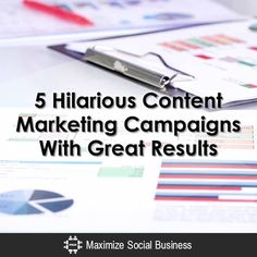 Five Hilarious Content Marketing Campaigns With Great Results
