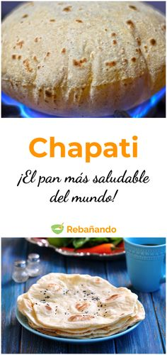 Cómo hacer chapati: un pan saludable y rico No Salt Recipes, Gf Recipes, Low Carb Recipes, Mexican Food Recipes, Baking Recipes, Chapati, Kfc Chicken Recipe, Chicken Recipes, Good Food