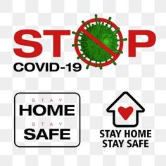 Stop covid 19 test stay home stay safe text corona awareness PNG and Vector Safety Clipart, Medical Posters, Education Templates, Family Illustration, Home Icon, Logo Design Template, Free Vector Graphics, Air Pollution, Prints For Sale