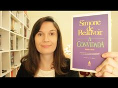 A Convidada (Simone de Beauvoir) | Tatiana Feltrin