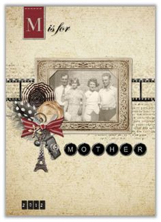"""Great Idea For Mothers Day ! For a card showcasing a historic photo, use template 85291, """"HM M is for Mother"""" by Roxanne Buchholz. For a matched gift set, check out the coordinating book 81709, post-bound album 81570 and canvas 81440. Click on photo, then """"preview"""" to see card inside. To start your own click here: www.YourStoryBooksOnline.com"""