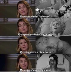 Meredith Grey has been through a lot. That doesn't include the bomb, drowning, shooting, or plane crash. Greys Anatomy Episodes, Greys Anatomy Funny, Greys Anatomy Season, Greys Anatomy Characters, Greys Anatomy Cast, Grey Anatomy Quotes, Greys Anatomy Derek Dies, Greys Anatomy Shooting, Anatomy Humor