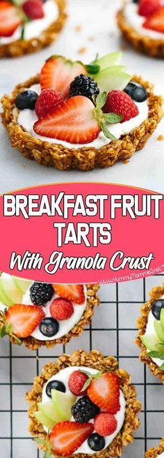 BREAKFAST FRUIT TARTS WITH GRANOLA CRUST Via #yummymommiesnet #desserttable dessert table ideas #recipe recipe #recipes recipes #cake dessert ideas #dessertrecipes dessert recipes easy #cookies cookies recipes easy