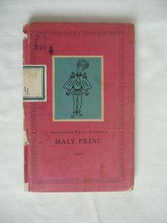 Antoine de Saint-Exupéry: Little Prince - 1st Czech edition