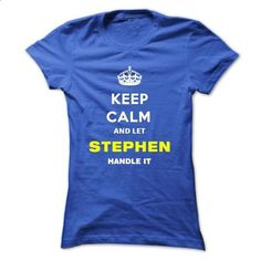 Keep Calm And Let Stephen Handle It - #shirt refashion #sweater diy. PURCHASE NOW => https://www.sunfrog.com/Names/Keep-Calm-And-Let-Stephen-Handle-It-qwaze-Ladies.html?68278