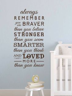 Winnie the Pooh Always remember you are braver than you believe baby quote vinyl wall decal by BearHouseVinyl on Etsy https://www.etsy.com/listing/459237232/winnie-the-pooh-always-remember-you-are