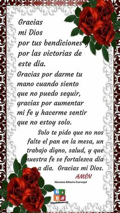 Gracias mi Dios! Catholic Religion, Catholic Quotes, Catholic Prayers, Religious Quotes, God Prayer, Prayer Quotes, Morning Prayers, Morning Messages, Spanish Prayers