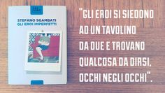 ★ Gli eroi imperfetti ★ Stefano Sgambati ★ Minimum Fax ★