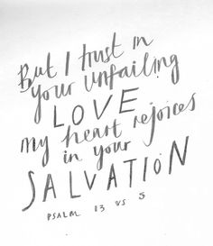 Note: Encouragement for when all else fails. take it back to its simplicity. His salvation alone is worth rejoicing in.