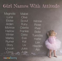Girl Names with Attitude Names for girls with swagger and sass. (The names AND the girls.) The post Girl Names with Attitude appeared first on Baby Showers. Pretty Names, Cute Baby Names, Unusual Baby Names, Best Baby Girl Names, Baby Gurl Names, Old Baby Boy Names, Puppy Names Unique, Different Baby Names, Pretty Baby Girl Names