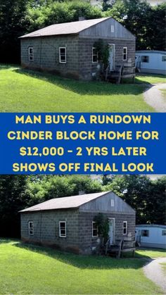 Man Buys A #Rundown Cinder #Block Home For $12,000 & #Guts It Alone. 2 Yrs Later #Shows Off Final Look