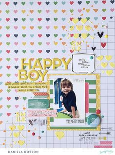 Layout: ~ happy boy ~ Layer designs or shapes like these textured hearts layered over heart patterned paper.
